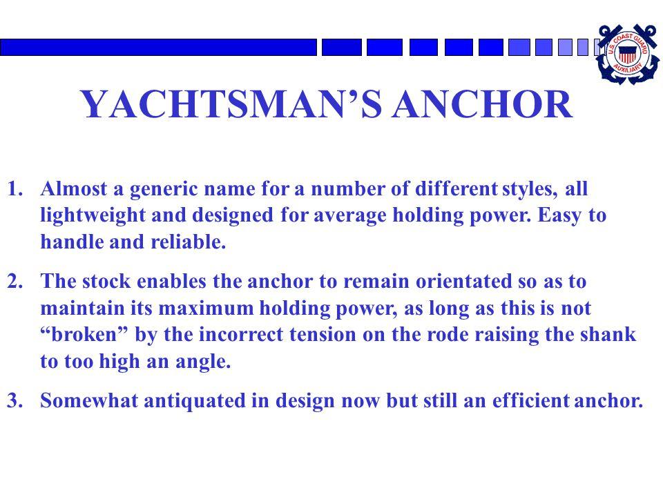 YACHTSMAN'S ANCHOR