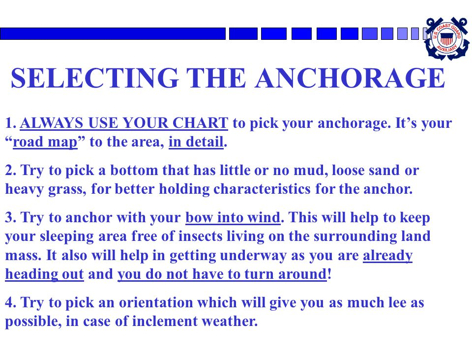 SELECTING THE ANCHORAGE