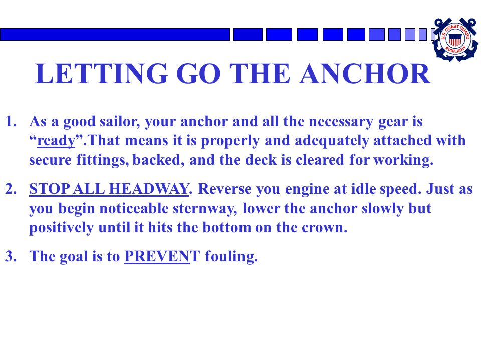 LETTING GO THE ANCHOR