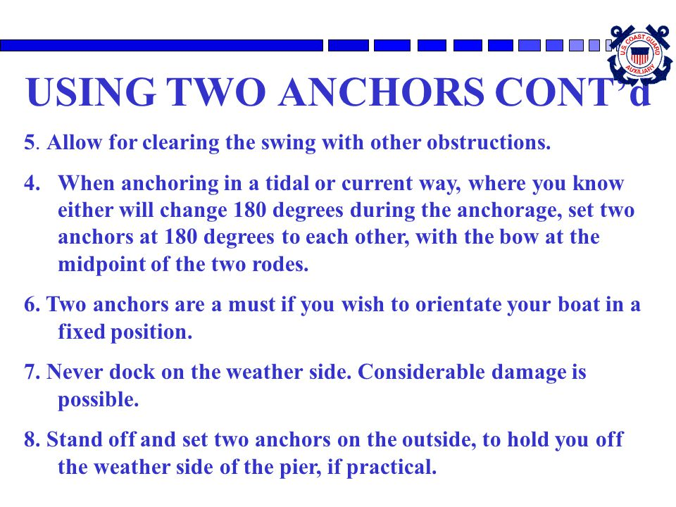 USING TWO ANCHORS CONT'd