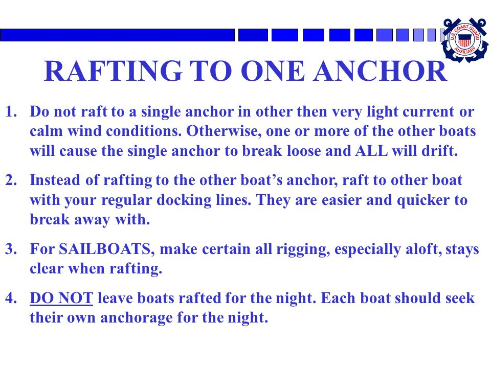 RAFTING TO ONE ANCHOR