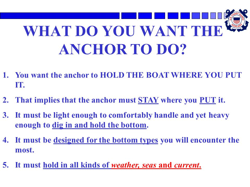 WHAT DO YOU WANT THE ANCHOR TO DO