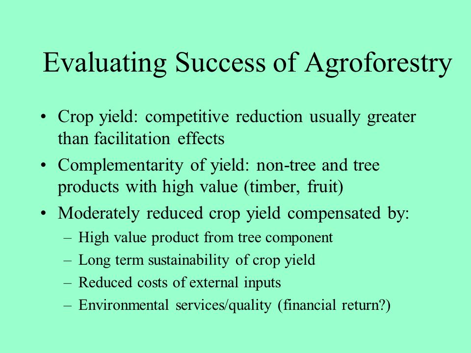 Evaluating Success of Agroforestry