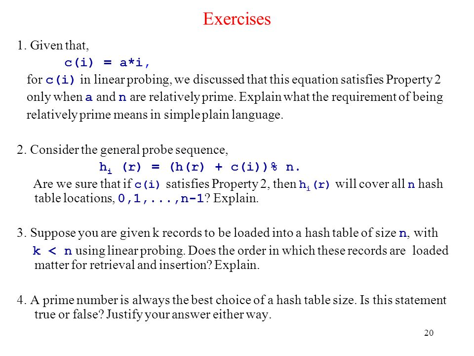 Exercises 1. Given that, c(i) = a*i,