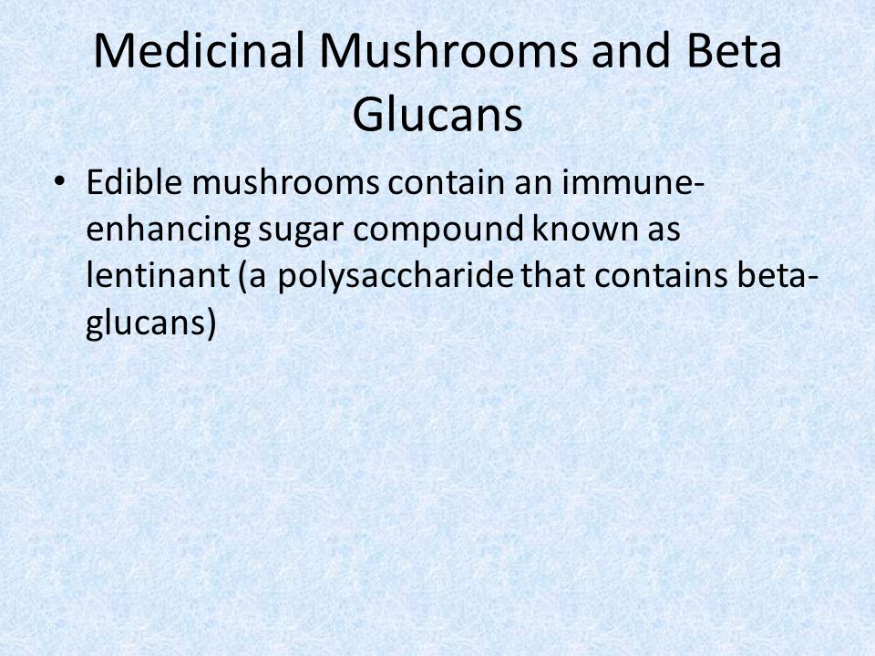 Medicinal Mushrooms and Beta Glucans