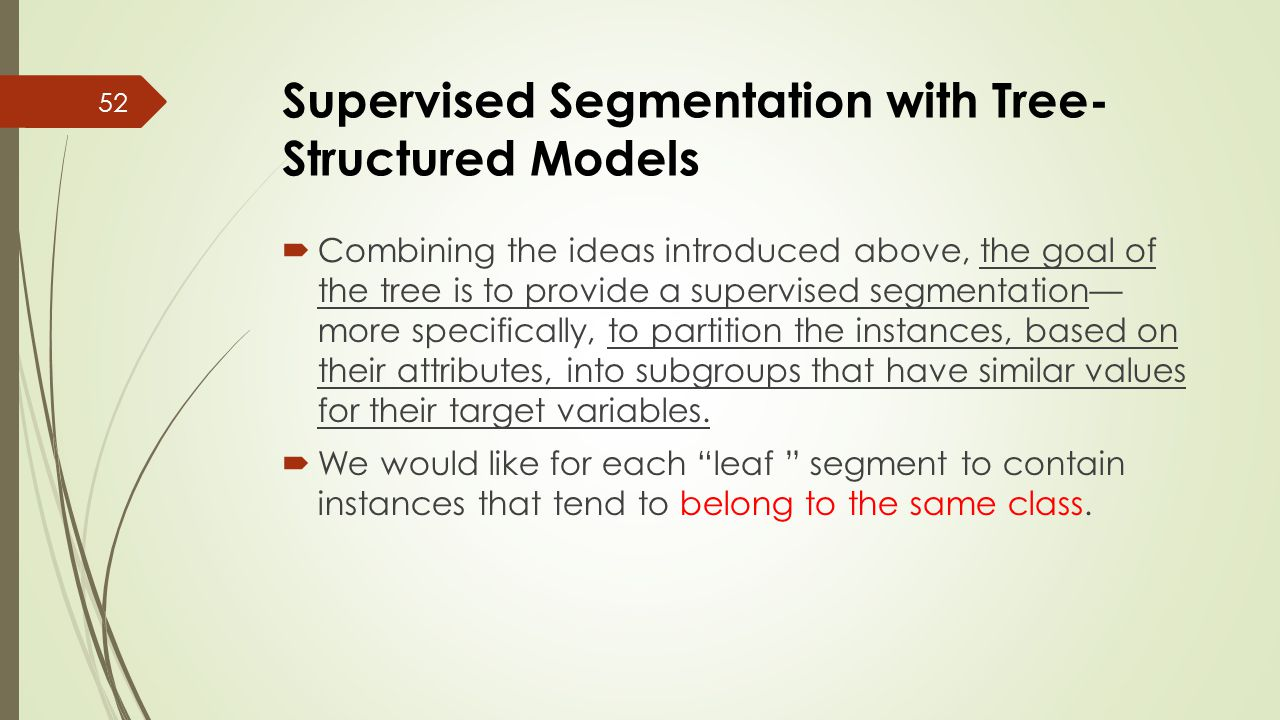 Supervised Segmentation with Tree-Structured Models