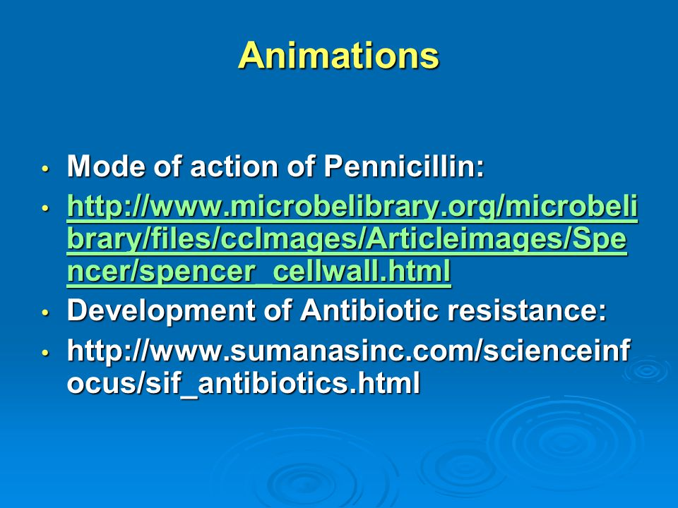 Animations Mode of action of Pennicillin: