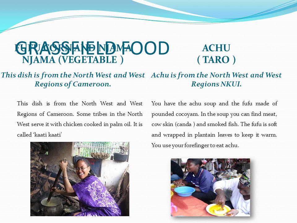 GRASSFIELD FOOD FUFU CORN AND NJAMA NJAMA (VEGETABLE ) ACHU ( TARO )