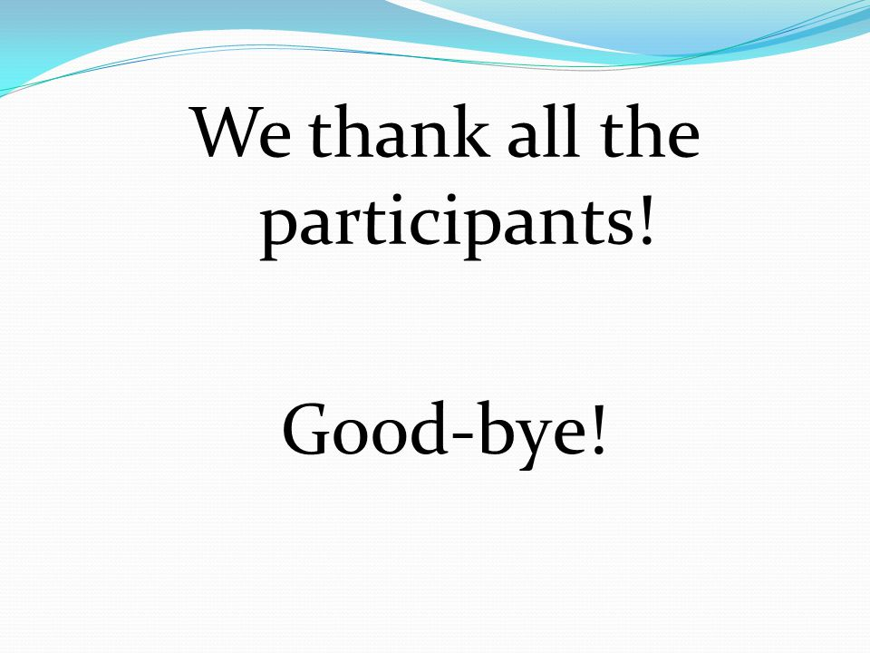 We thank all the participants!