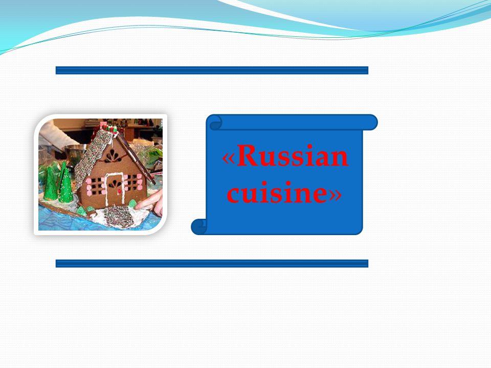 «Russian cuisine»