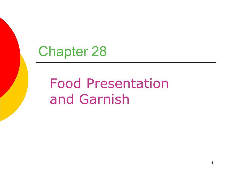 Food Presentation and Garnish
