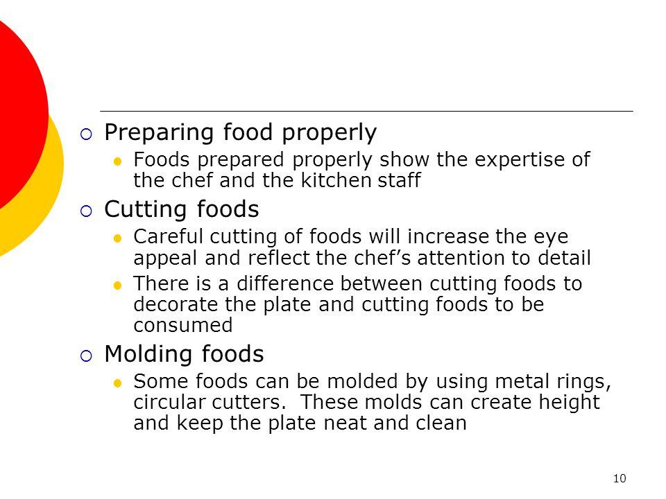 Preparing food properly