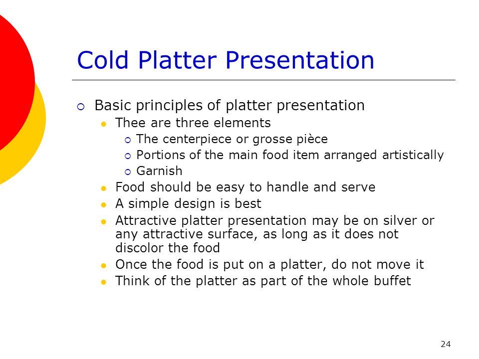 Cold Platter Presentation