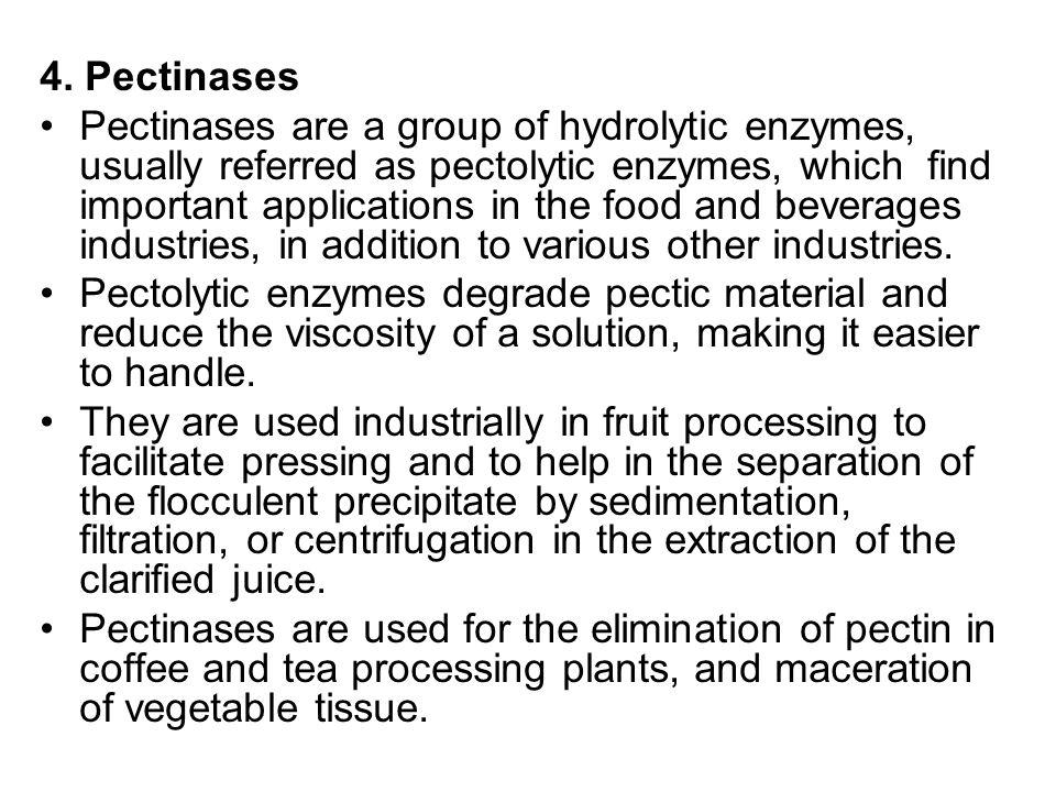 4. Pectinases