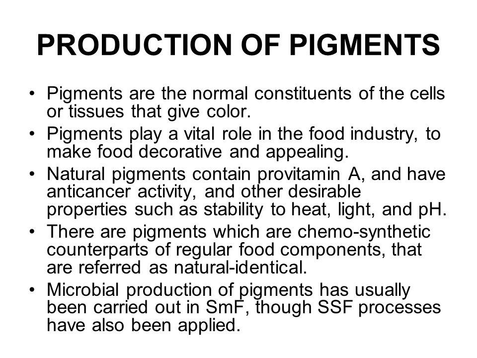 PRODUCTION OF PIGMENTS