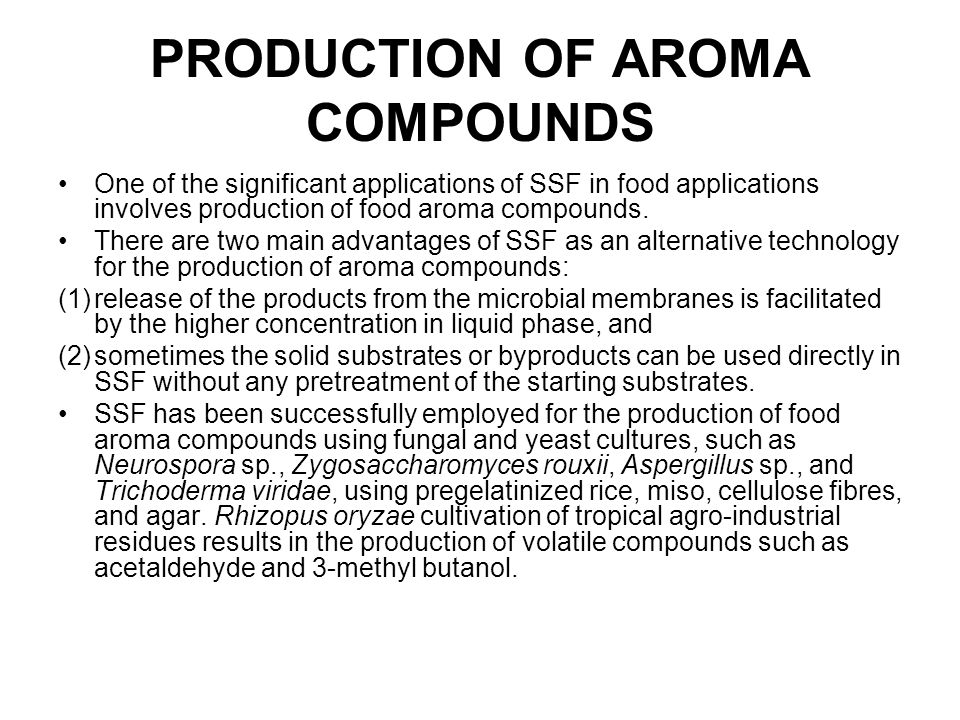 PRODUCTION OF AROMA COMPOUNDS