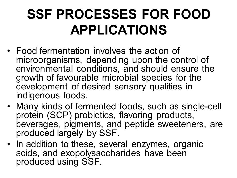 SSF PROCESSES FOR FOOD APPLICATIONS