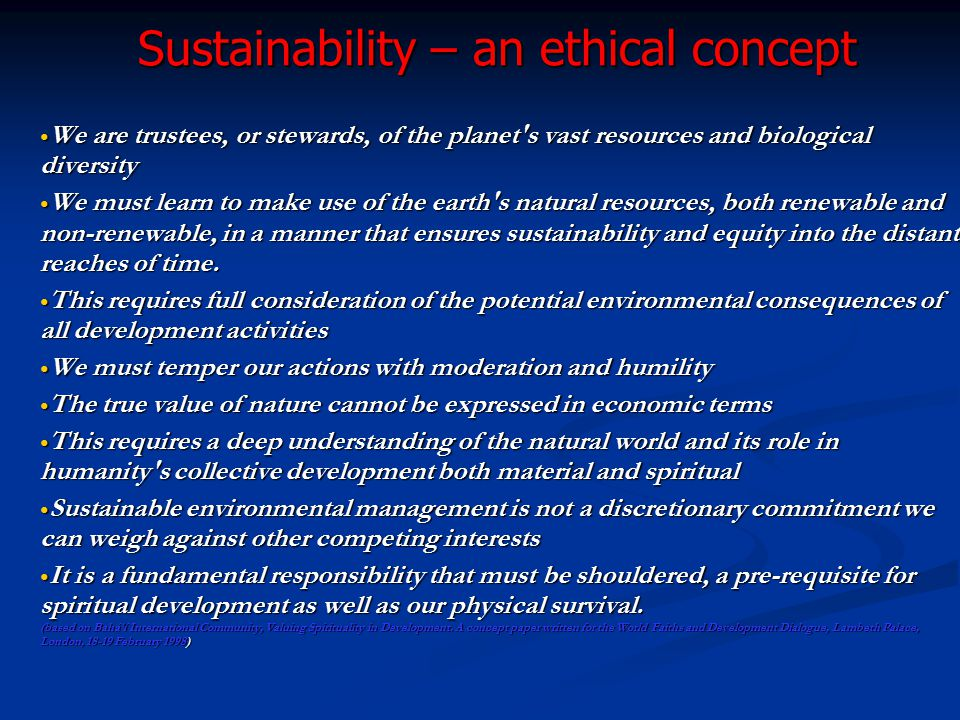 Sustainability – an ethical concept