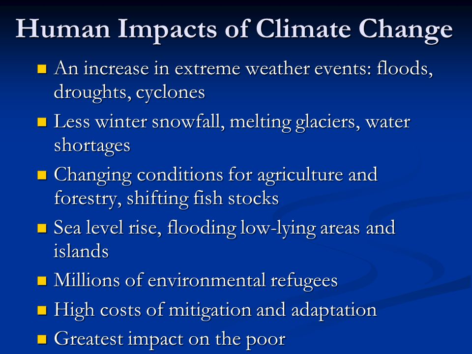 Human Impacts of Climate Change