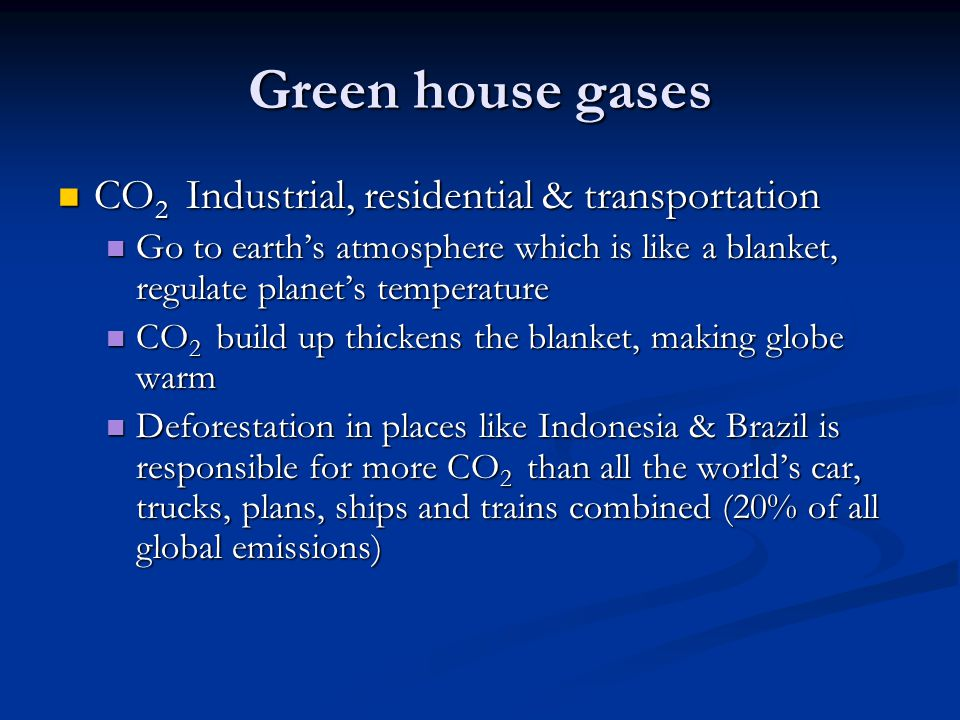 Green house gases CO2 Industrial, residential & transportation