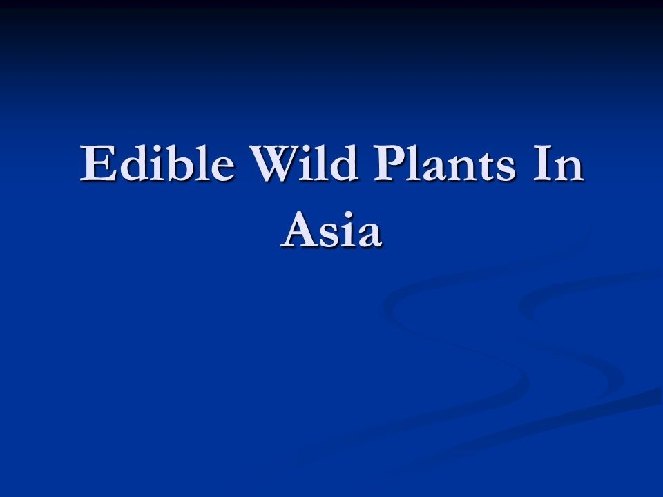 Edible Wild Plants In Asia