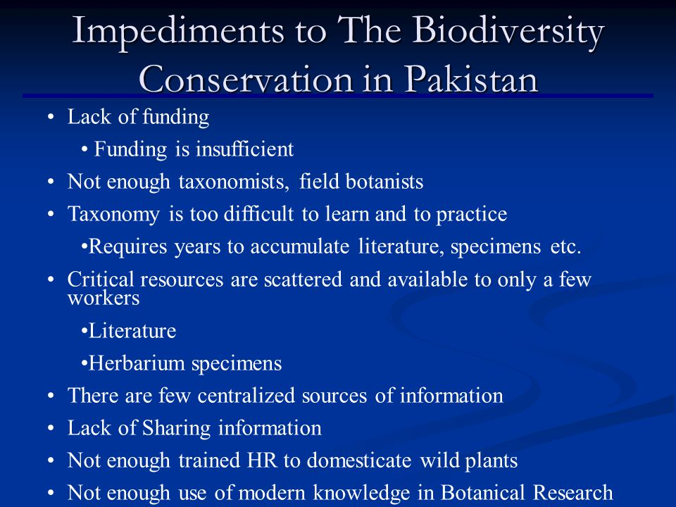 Impediments to The Biodiversity Conservation in Pakistan