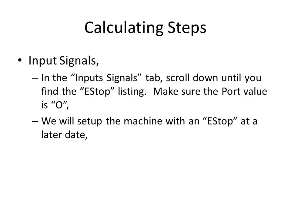 Calculating Steps Input Signals,