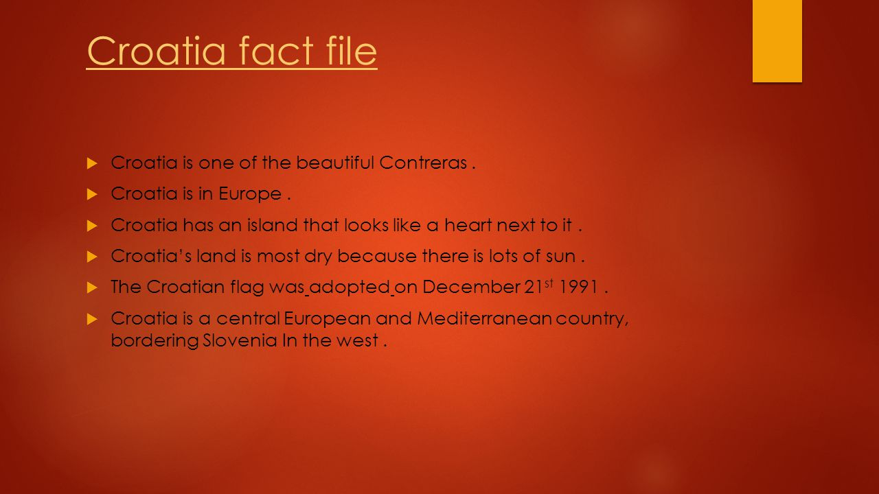 Croatia fact file Croatia is one of the beautiful Contreras .