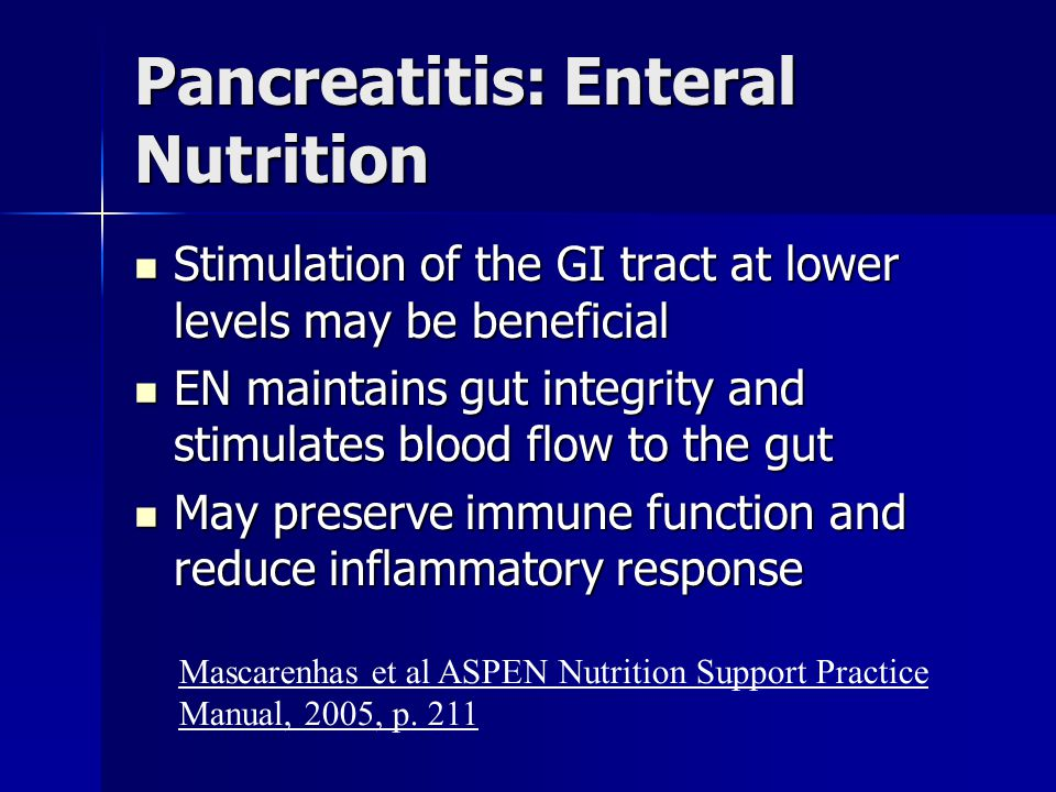 Pancreatitis: Enteral Nutrition
