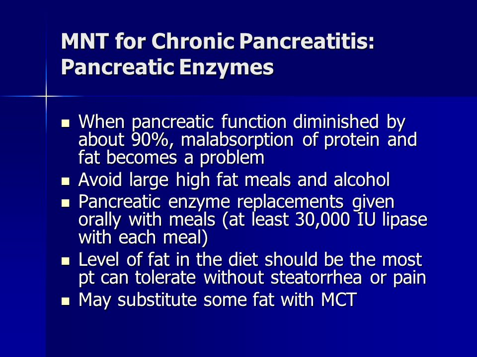 MNT for Chronic Pancreatitis: Pancreatic Enzymes