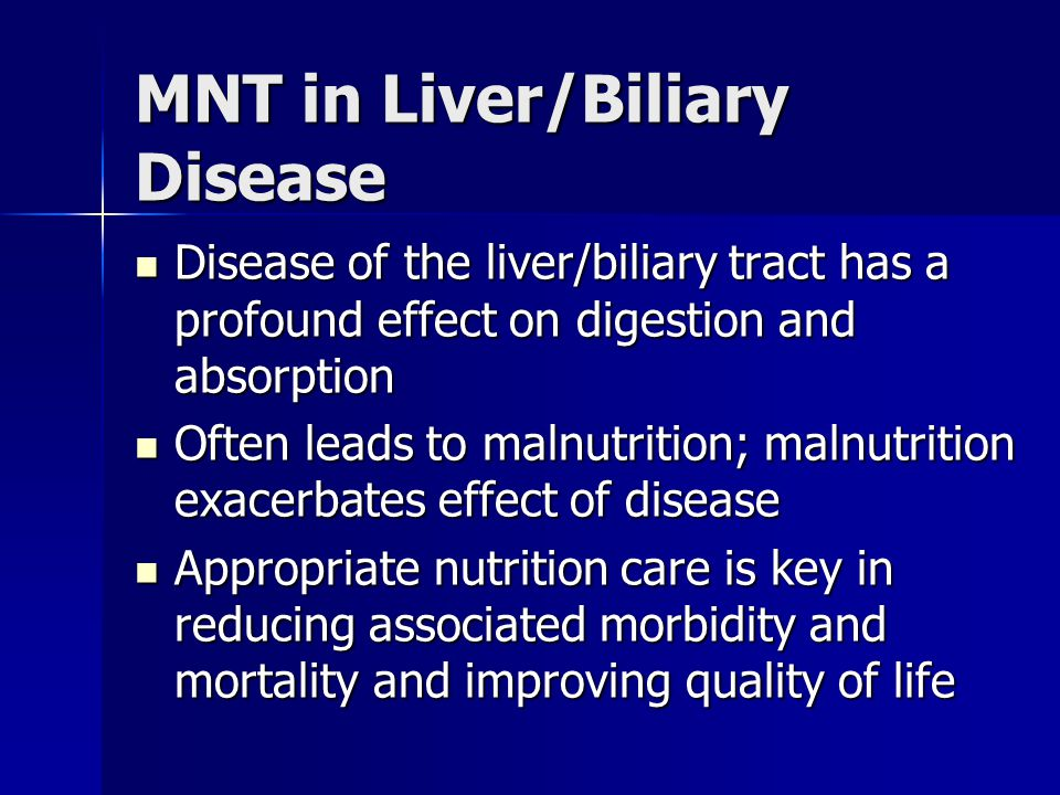 MNT in Liver/Biliary Disease