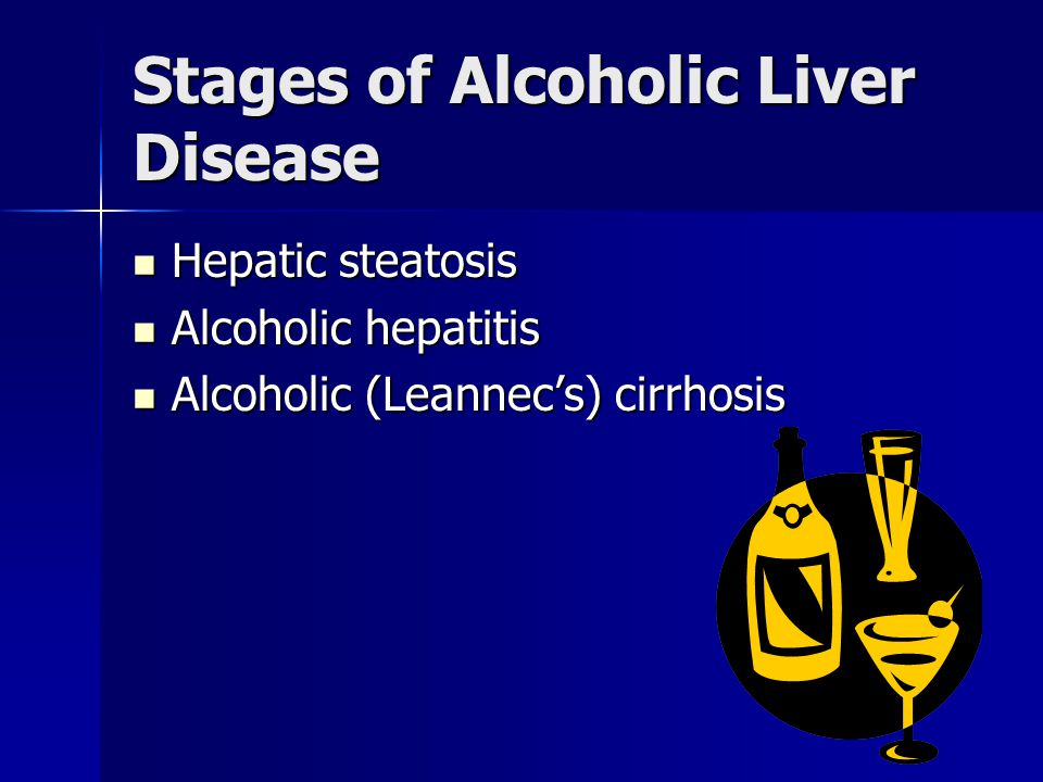Stages of Alcoholic Liver Disease