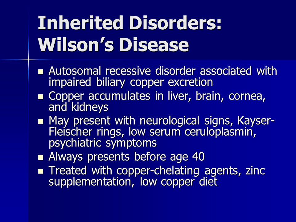 Inherited Disorders: Wilson's Disease
