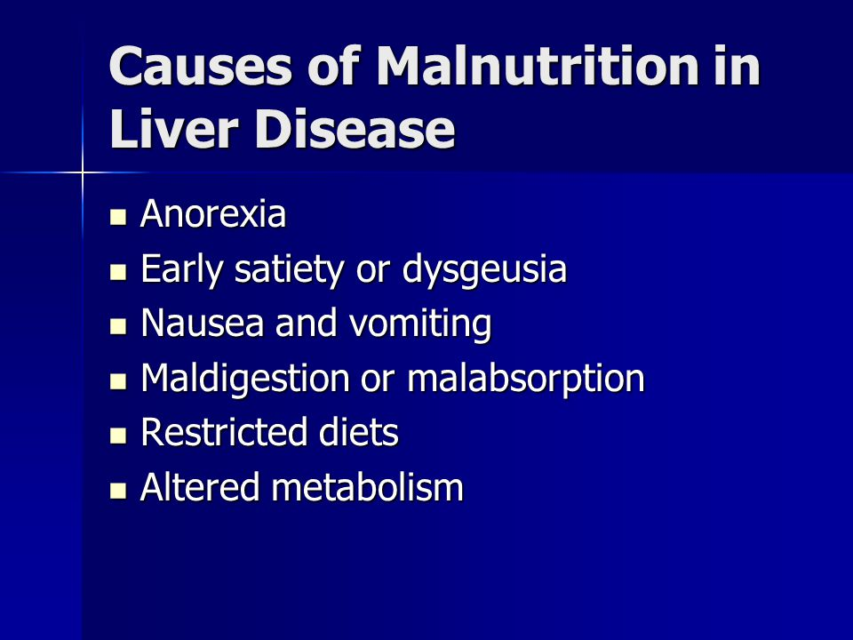Causes of Malnutrition in Liver Disease