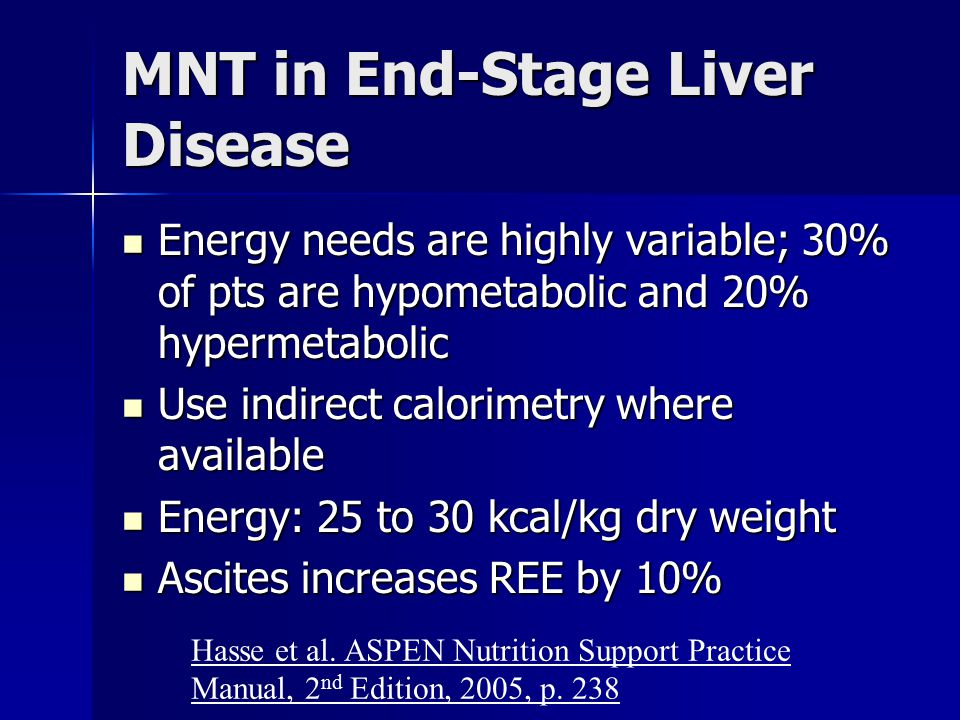 MNT in End-Stage Liver Disease