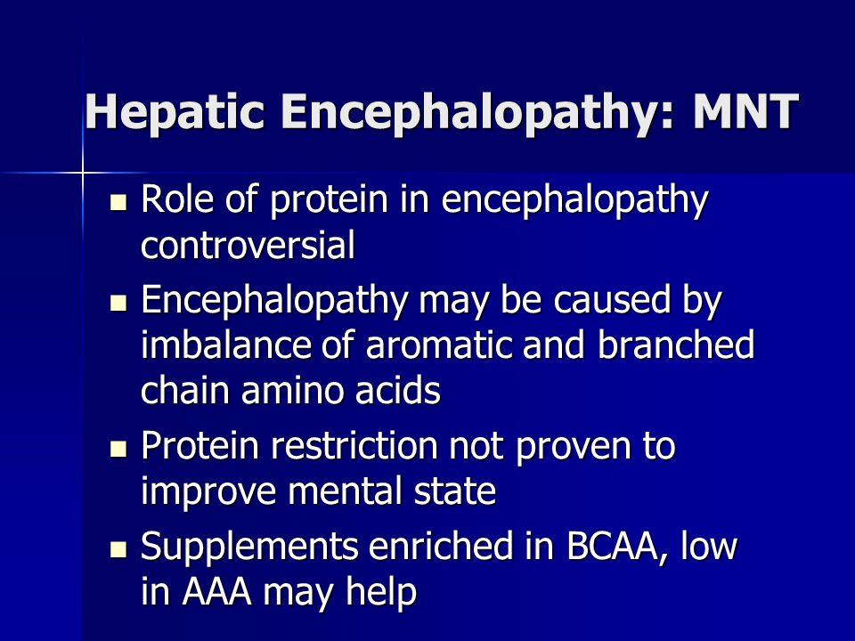 Hepatic Encephalopathy: MNT