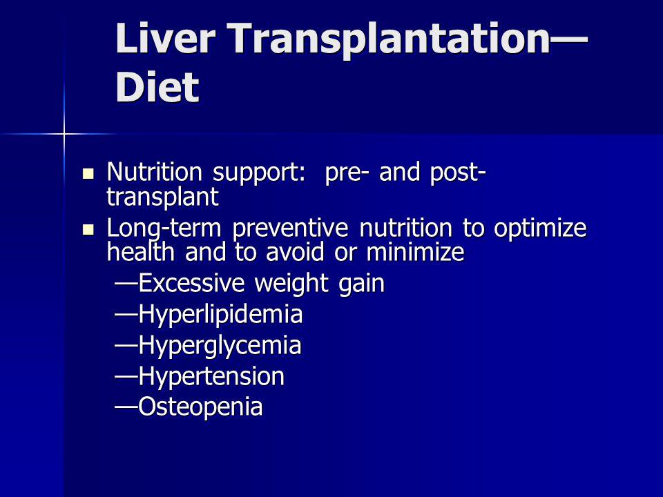 Liver Transplantation—Diet
