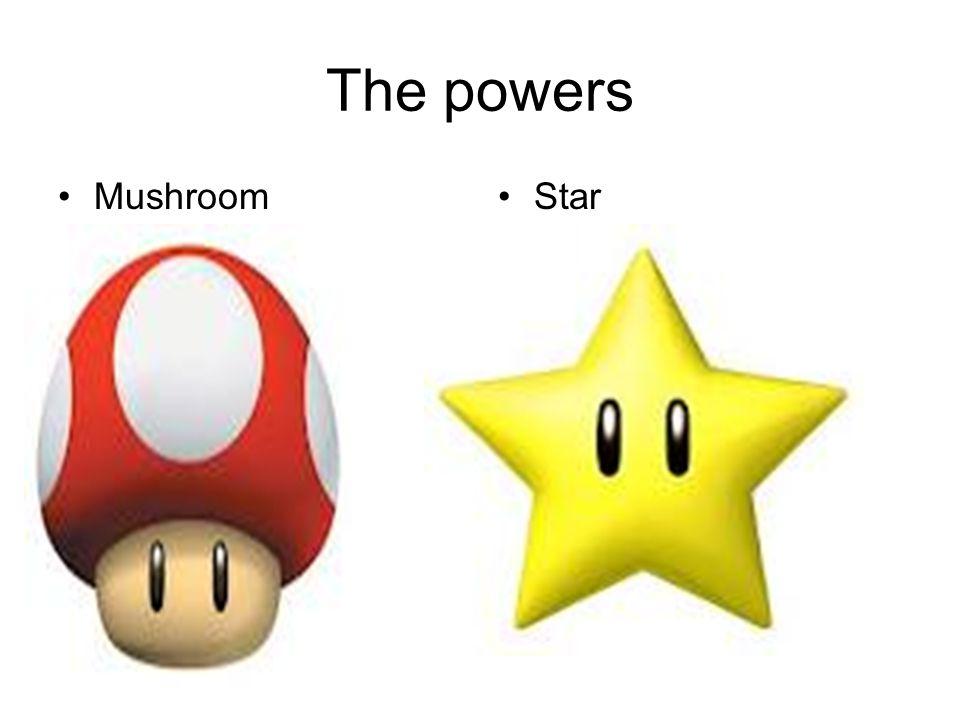The powers Mushroom Star
