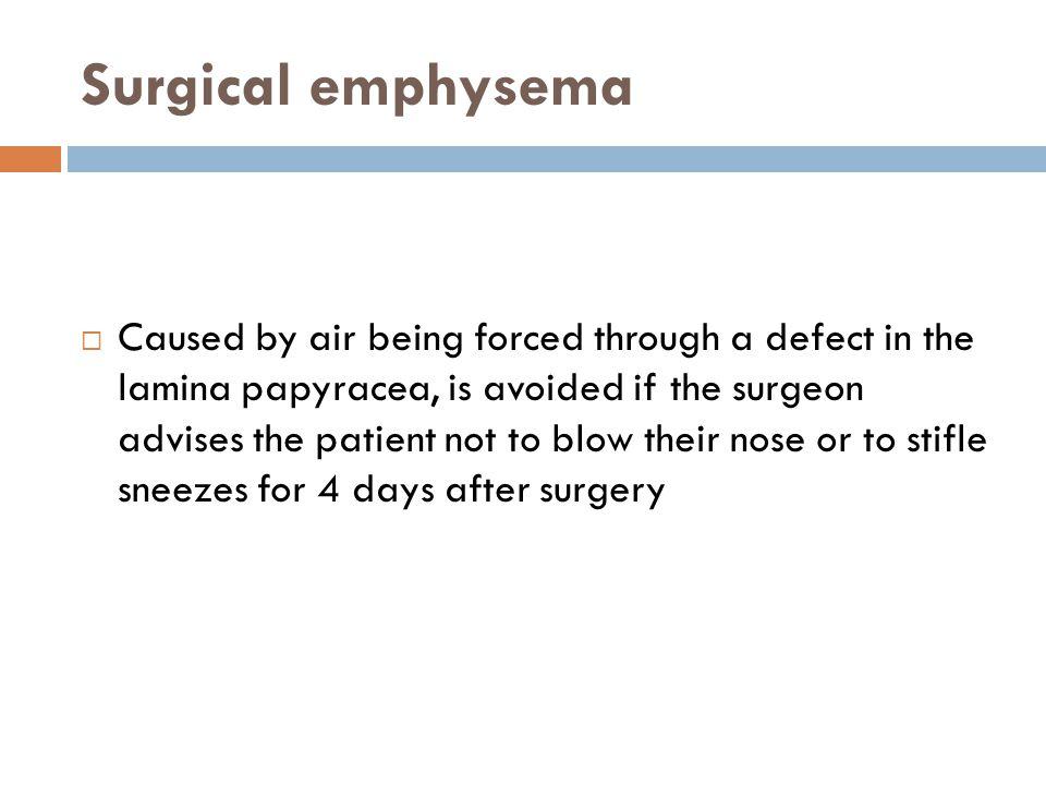 Surgical emphysema