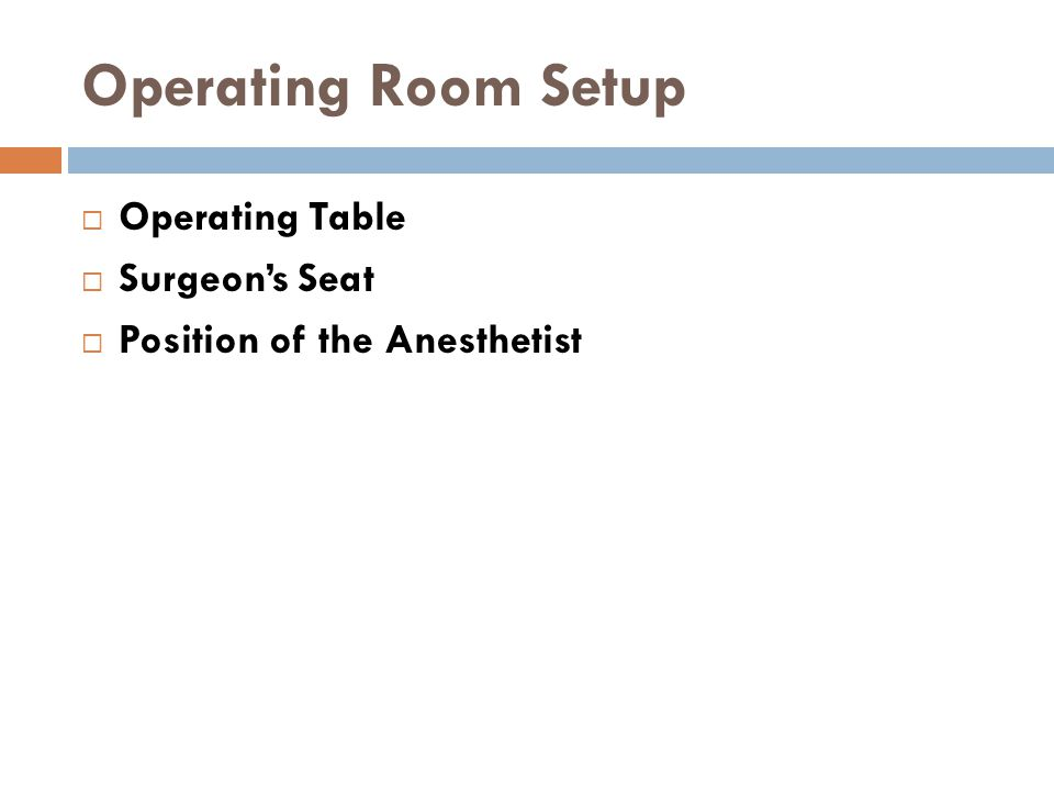 Operating Room Setup Operating Table Surgeon's Seat