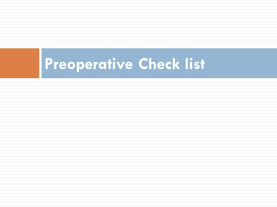 Preoperative Check list