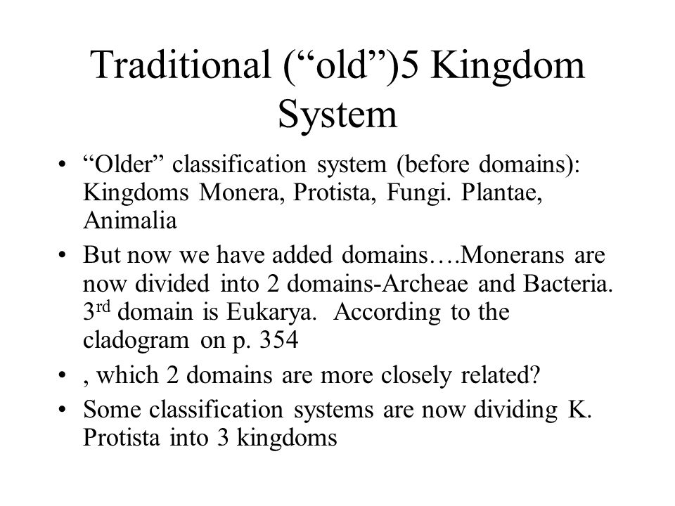 Traditional ( old )5 Kingdom System