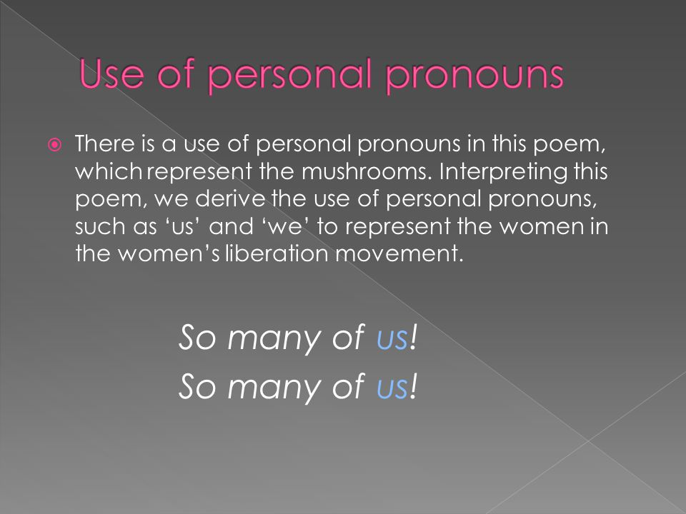 Use of personal pronouns