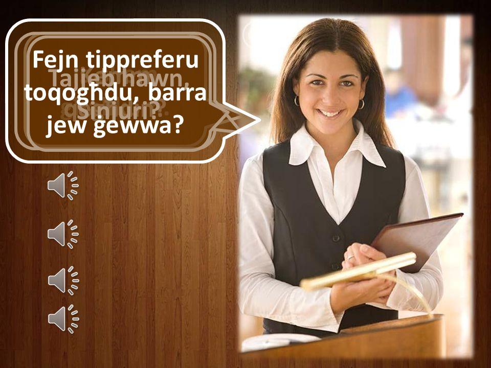 Fejn tippreferu toqogħdu, barra jew ġewwa