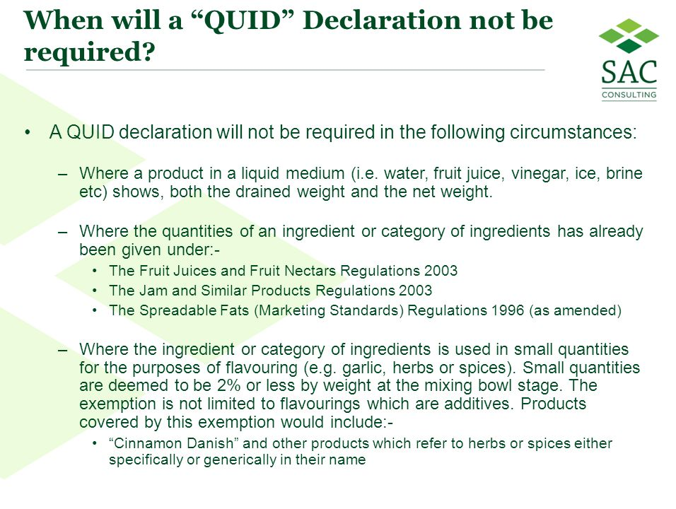 When will a QUID Declaration not be required