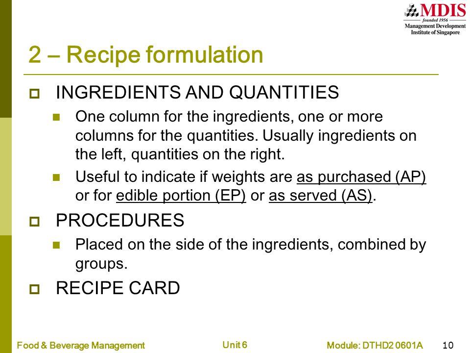 2 – Recipe formulation INGREDIENTS AND QUANTITIES PROCEDURES