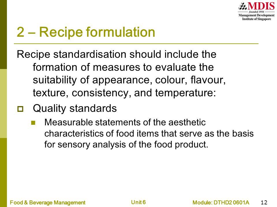 2 – Recipe formulation