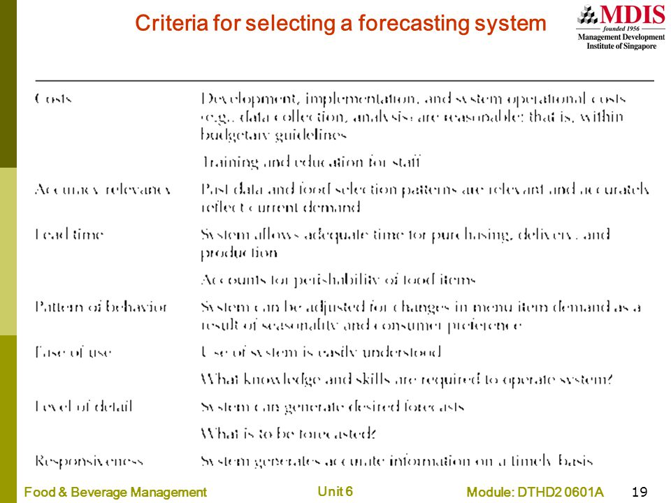 Criteria for selecting a forecasting system