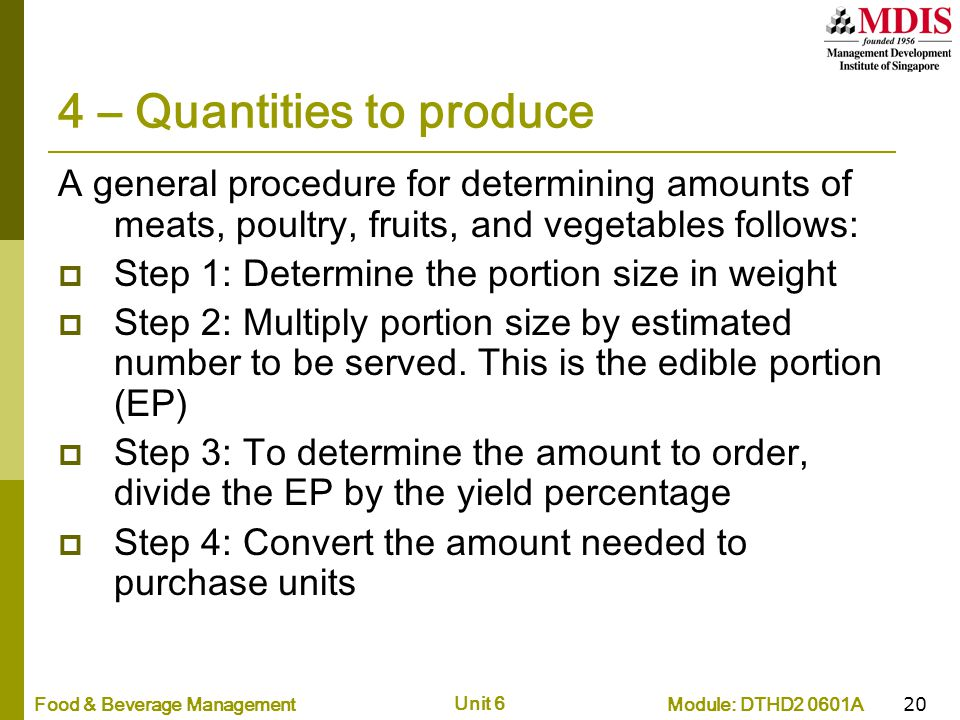 4 – Quantities to produce
