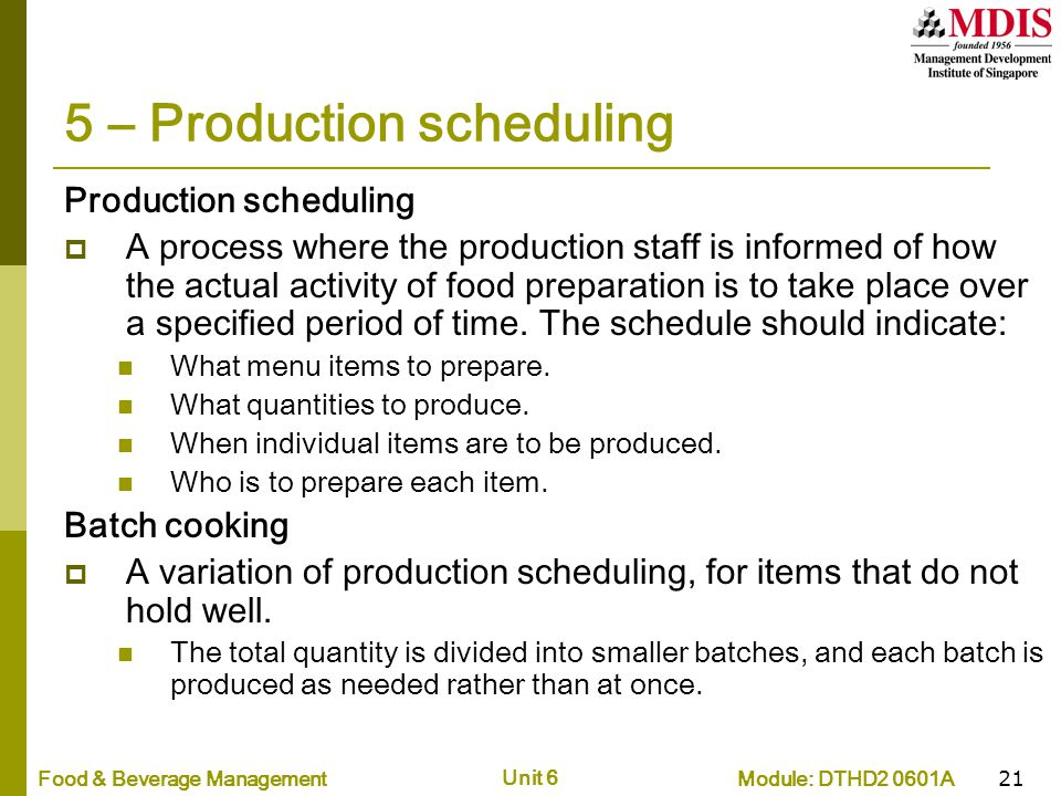 5 – Production scheduling